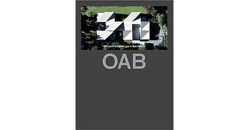 OAB : Office of Architecture in Barcelona (Updated) (Hardcover) - image 1 of 1