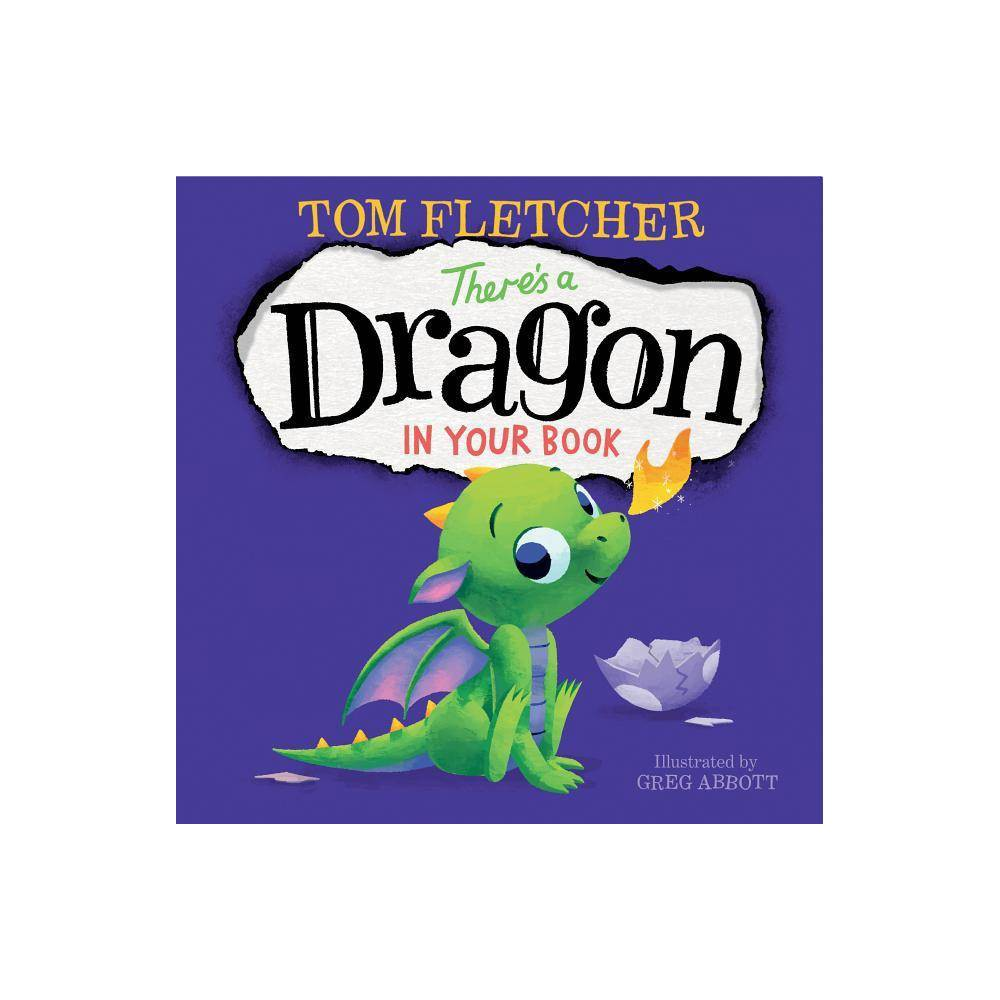 There S A Dragon In Your Book By Tom Fletcher Hardcover