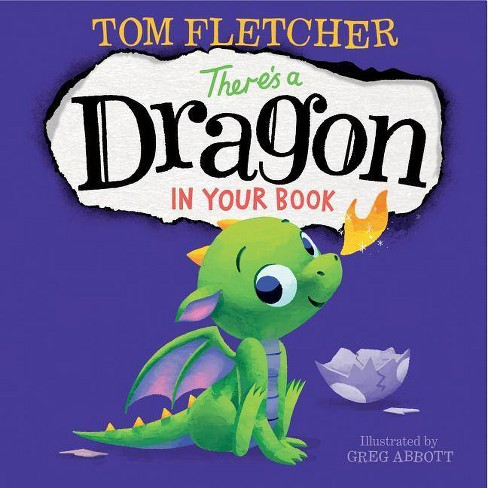 There's a Dragon in Your Book -  by Tom Fletcher (Hardcover) - image 1 of 1