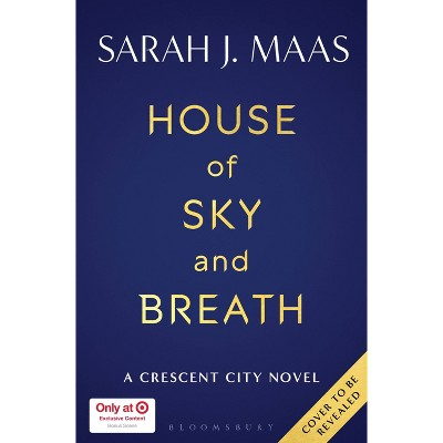 House of Sky and Breath: Book Two of Crescent City - Target Exclusive Edition by Sarah J. Maas (Hardcover)