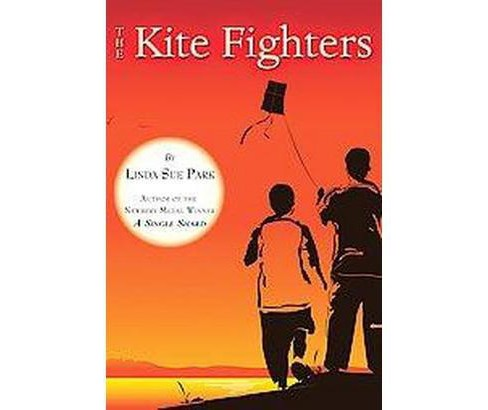 Kite Fighters (Reprint) (Paperback) (Linda Sue Park) - image 1 of 1