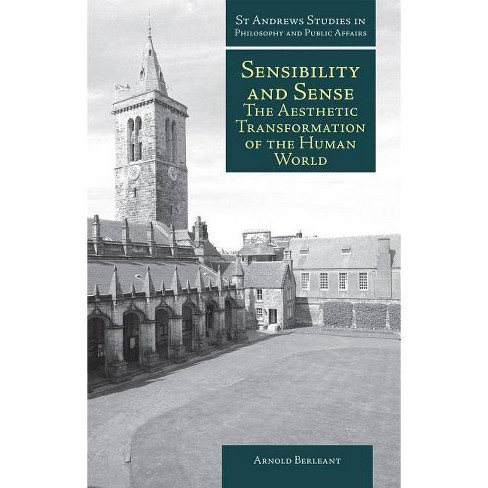 Sensibility and Sense - (St. Andrews Studies in Philosophy and Public Affairs (Paperback)) (Paperback) - image 1 of 1