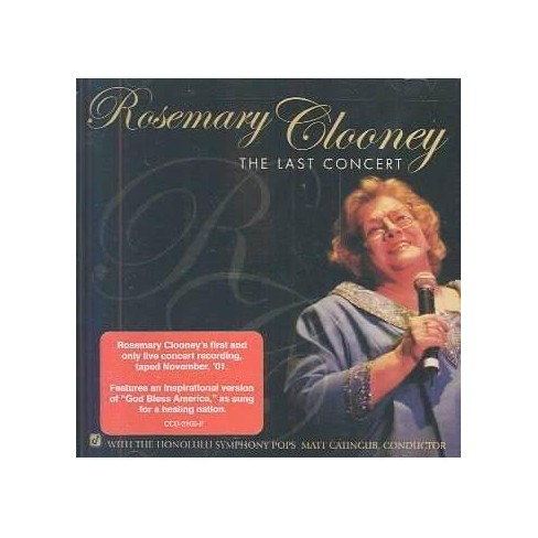 Rosemary Clooney - Last Concert (CD) - image 1 of 1