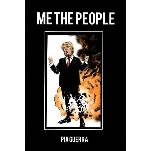 Me the People - by  Pia Guerra (Hardcover) - image 1 of 1