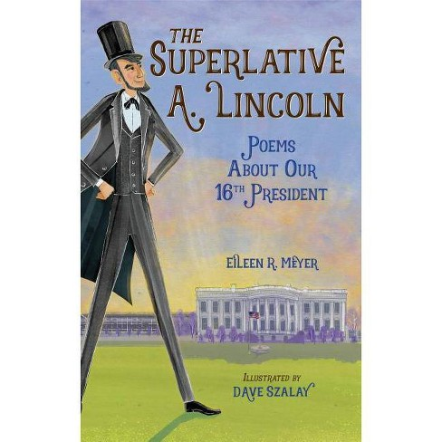 The Superlative A. Lincoln - by  Eileen R Meyer (Hardcover) - image 1 of 1