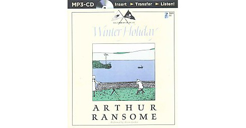 Winter Holiday -  Unabridged (Swallows and Amazons Forever) by Arthur Ransome (MP3-CD) - image 1 of 1
