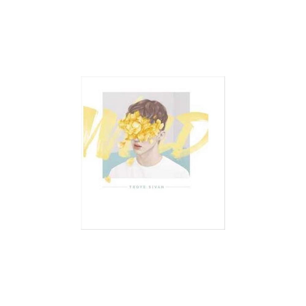 Troye Sivan - Wild (CD), Pop Music