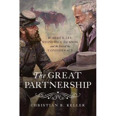The Great Partnership - by Christian B Keller (Hardcover)