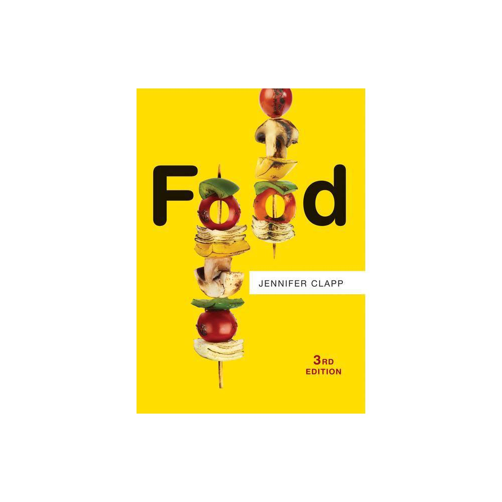 Food Resources 3rd Edition By Jennifer Clapp Hardcover