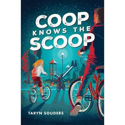 COOP Knows the Scoop - by  Taryn Souders (Paperback)