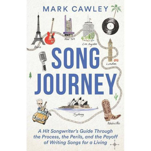 Song Journey - by  Mark Cawley (Paperback) - image 1 of 1