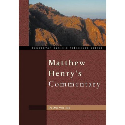 Matthew Henry's Commentary - (Zondervan Classic Reference) Abridged (Hardcover)