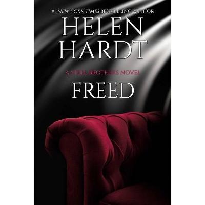 Freed, 18 - (Steel Brothers Saga) by  Helen Hardt (Paperback)