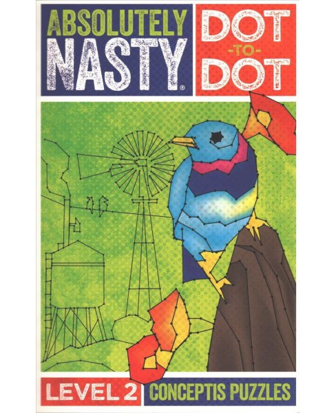 Absolutely Nasty Dot-to-dot, Level 2 (Paperback) - image 1 of 1