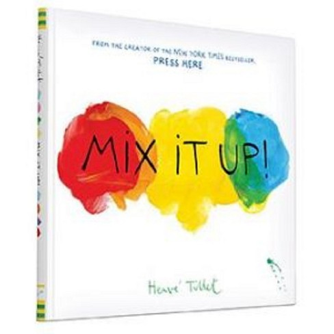 Mix It Up (Hardcover) by Herve Tullet - image 1 of 1