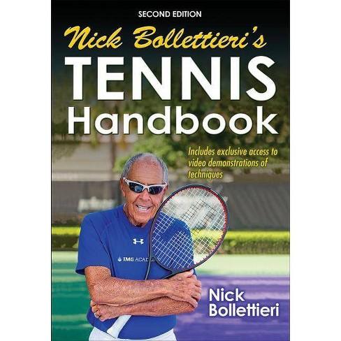 Nick Bollettieri's Tennis Handbook - 2 Edition (Paperback) - image 1 of 1