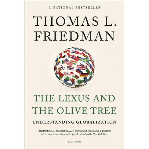 The Lexus and the Olive Tree - 2 Edition by  Thomas L Friedman (Paperback) - image 1 of 1