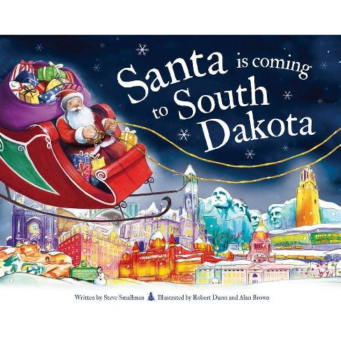 Santa Is Coming to South Dakota - (Santa Is Coming...) 2 Edition by  Steve Smallman (Hardcover) - image 1 of 1