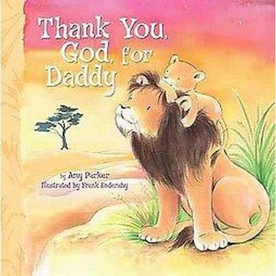 Thank You, God, for Daddy (Hardcover)(Amy Parker)
