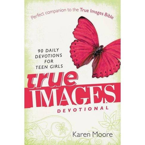 True Images Devotional - by  Karen Moore (Paperback) - image 1 of 1