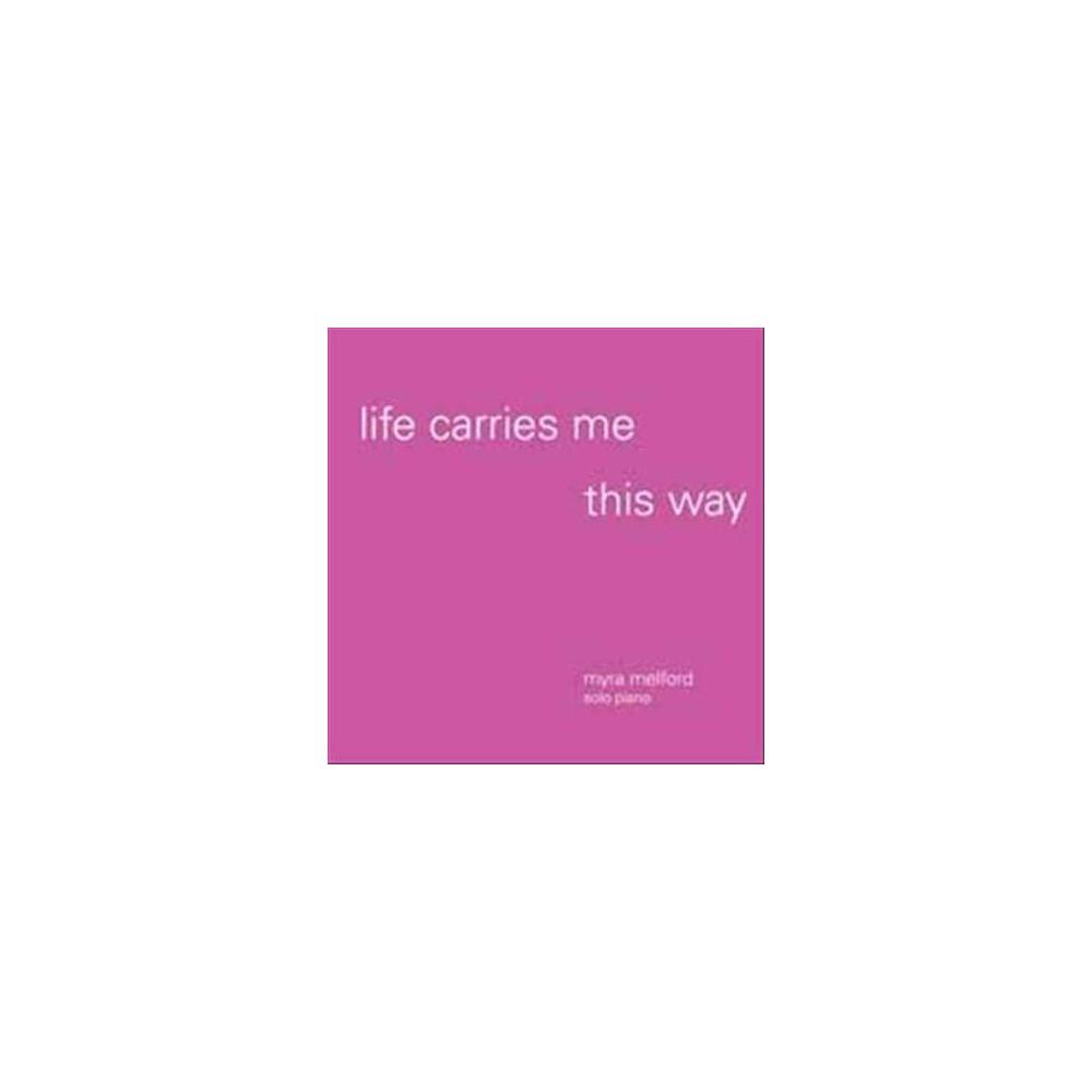Myra Melford - Life Carries Me This Way (Vinyl)