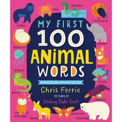 My First 100 Animal Words - (My First Steam Words)by Chris Ferrie (Board Book)