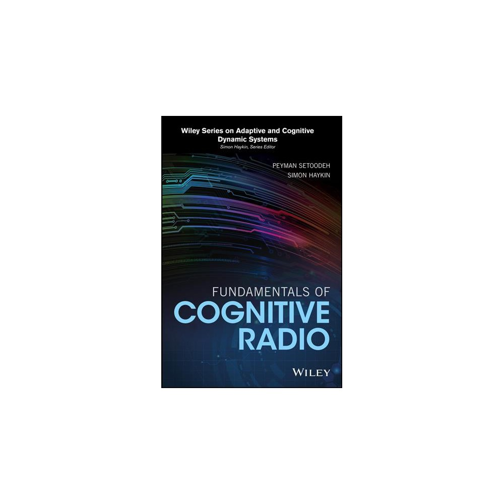 Fundamentals of Cognitive Radio (Hardcover) (Peyman Setoodeh & Simon Haykin)