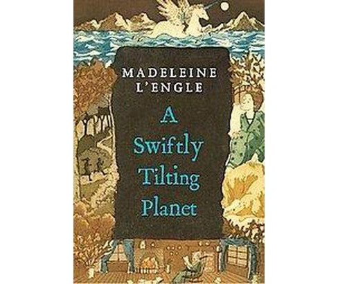 Swiftly Tilting Planet (Paperback) (Madeleine L'Engle) - image 1 of 1