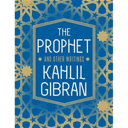 The Prophet and Other Writings - (Knickerbocker Classics) by  Kahlil Gibran & Angelo John Lewis - image 1 of 1