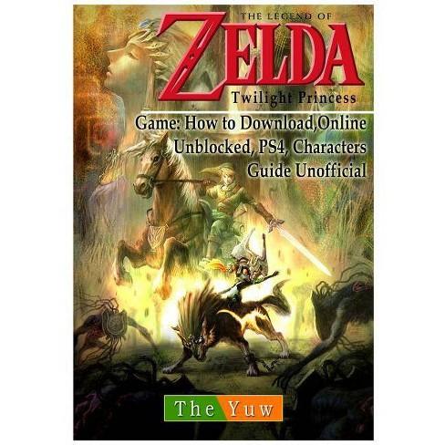Legend of Zelda Twilight Princess Game - by The Yuw (Paperback)