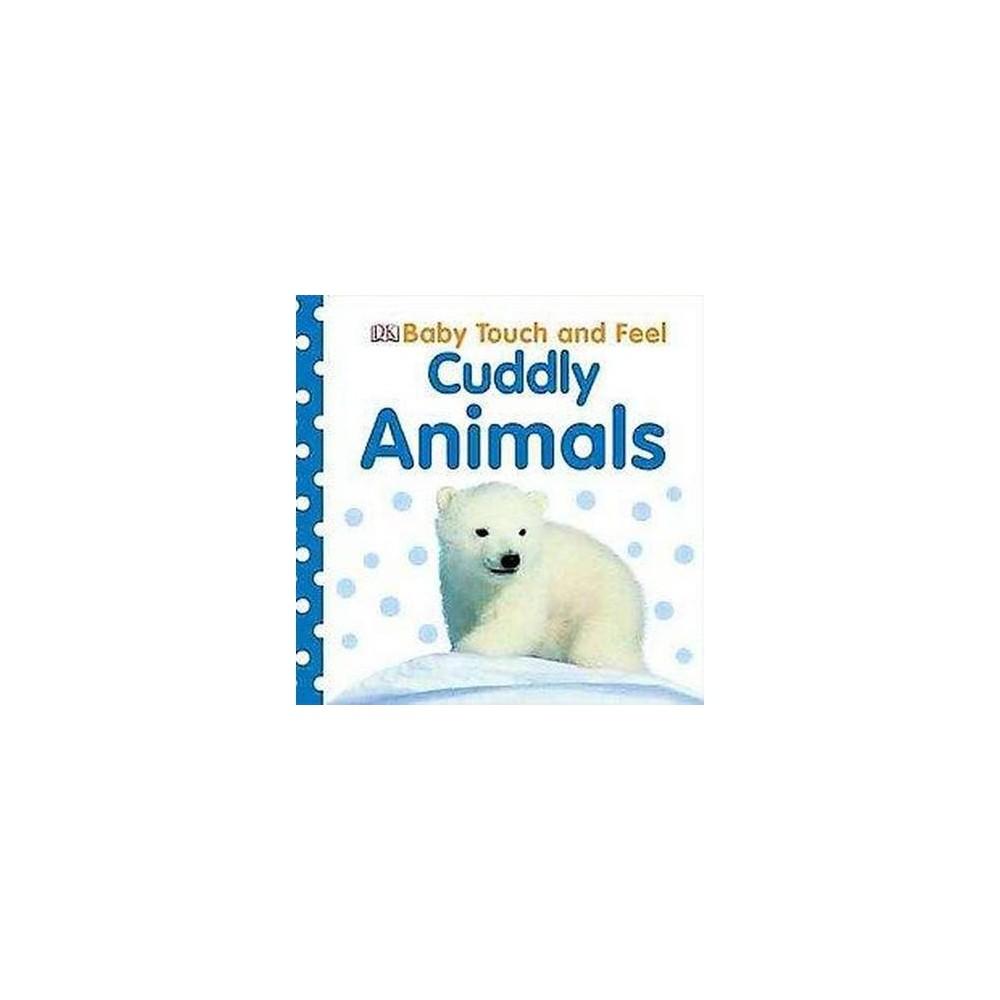 Cuddly Animals By Charlie Gardner Board Book