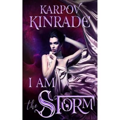 I Am the Storm - (The Night Firm) by  Karpov Kinrade (Paperback)