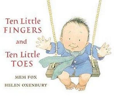 Ten Little Fingers and Ten Little Toes (Hardcover)(Mem Fox)