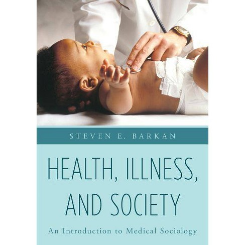 Health, Illness, and Society - by  Steven E Barkan (Paperback) - image 1 of 1