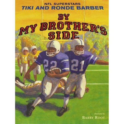 By My Brother's Side - by  Tiki Barber & Ronde Barber (Hardcover) - image 1 of 1
