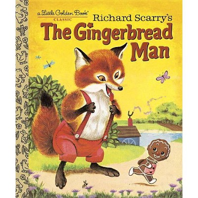 Richard Scarry's the Gingerbread Man - (Little Golden Book) by  Nancy Nolte (Hardcover)