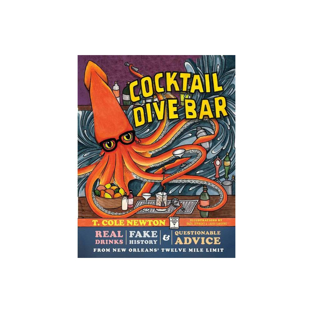 Cocktail Dive Bar By T Cole Newton Hardcover