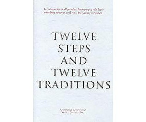 Twelve Steps and Twelve Traditions (Hardcover) - image 1 of 1