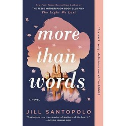 More Than Words - by  Jill Santopolo (Paperback)