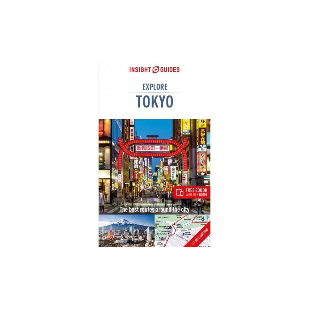 Insight Guides Explore Tokyo - (Insight Guides Explore Tokyo) (Mixed media product)