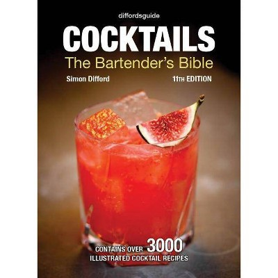 Diffordsguide Cocktails - 11th Edition by Simon Difford (Hardcover)