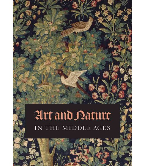Art and Nature in the Middle Ages (Paperback) - image 1 of 1