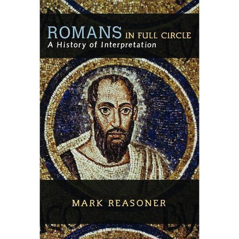Romans in Full Circle - by  Mark Reasoner (Paperback) - image 1 of 1