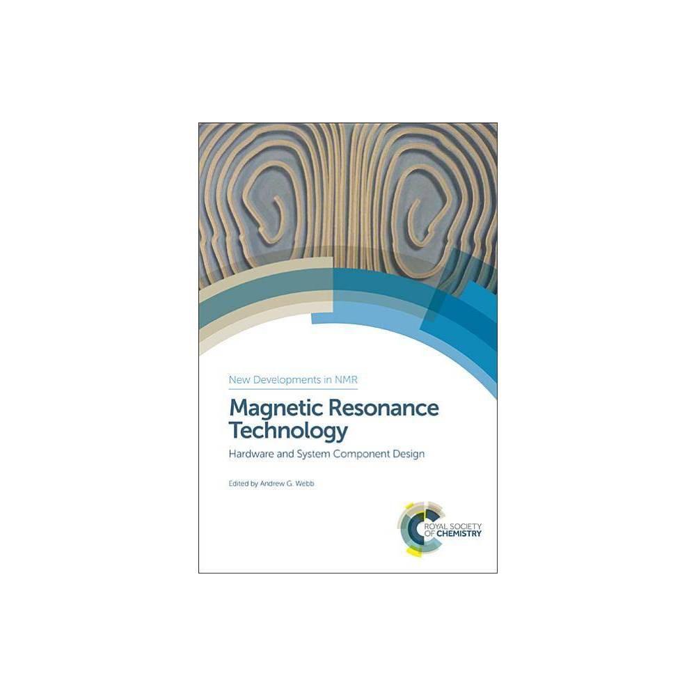 Magnetic Resonance Technology - (New Developments in Nmr) (Hardcover)