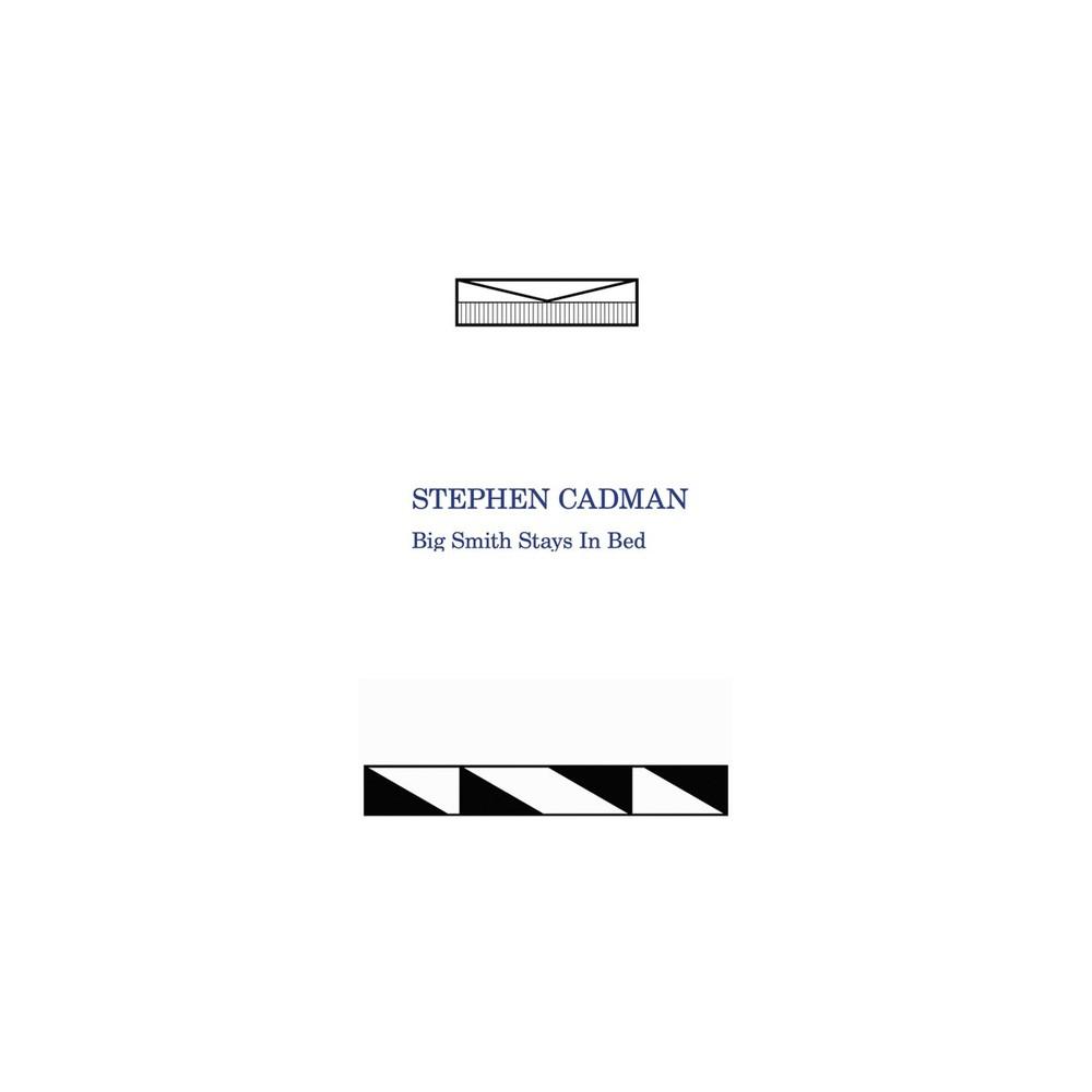 Stephen Cadman - Big Smith Stays In Bed (Vinyl)