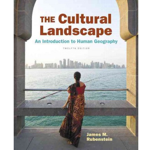 Cultural Landscape : An Introduction to Human Geography (Student) (Hardcover) (James M. Rubenstein) - image 1 of 1