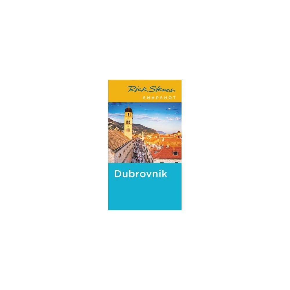 Rick Steves Snapshot Dubrovnik - 5 by Rick Steves & Cameron Hewitt (Paperback)
