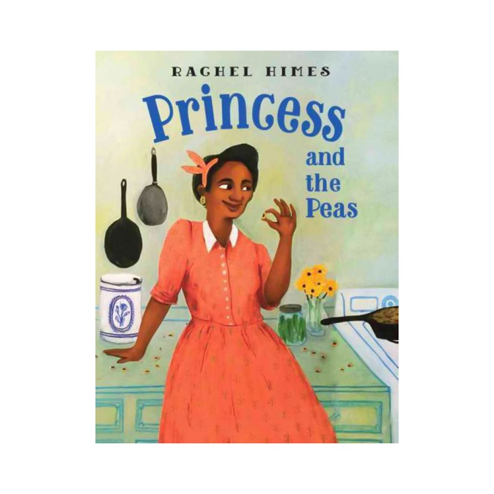 Princess and the Peas (School And Library) (Rachel Himes)