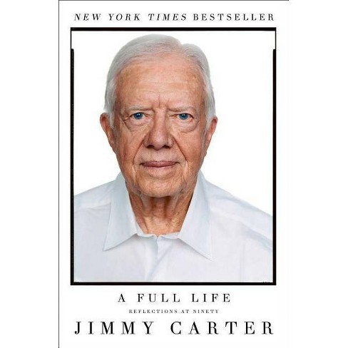 A Full Life - by  Jimmy Carter (Paperback) - image 1 of 1