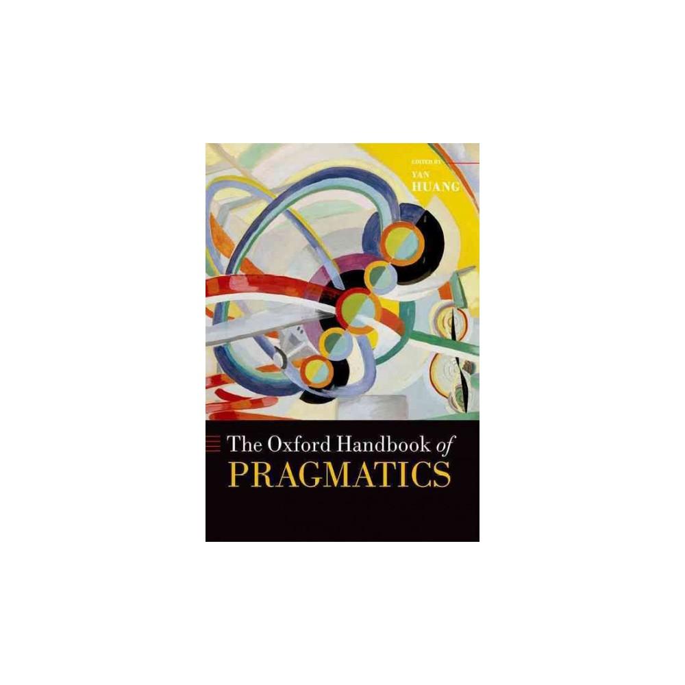 Oxford Handbook of Pragmatics (Hardcover)